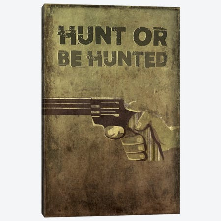 Hunt Or Be Hunted Canvas Print #TUD9} by 5by5collective Canvas Artwork