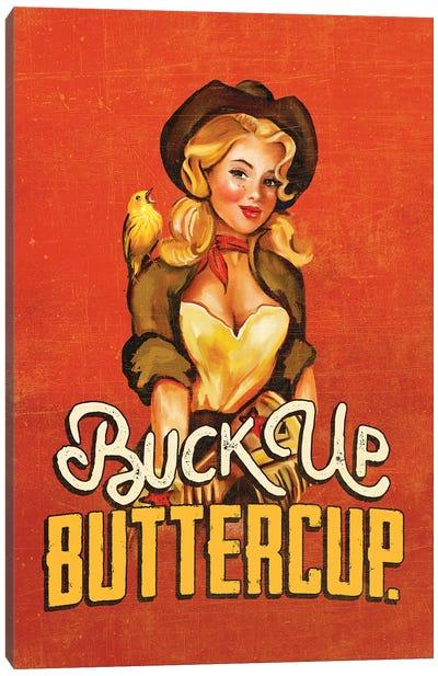 Buck Up Buttercup Ruby Canvas Art Print