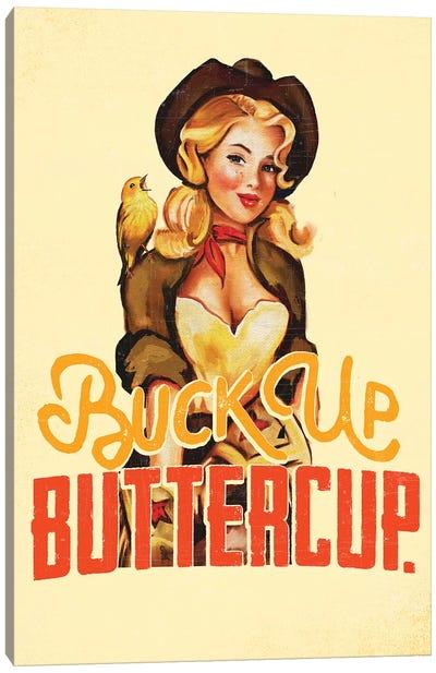 Buck Up Buttercup Yellow Canvas Art Print
