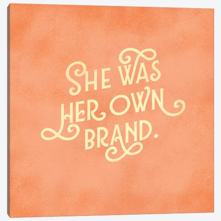 Her Own Brand Lettering Canvas Print #TWG38} by The Whiskey Ginger Art Print