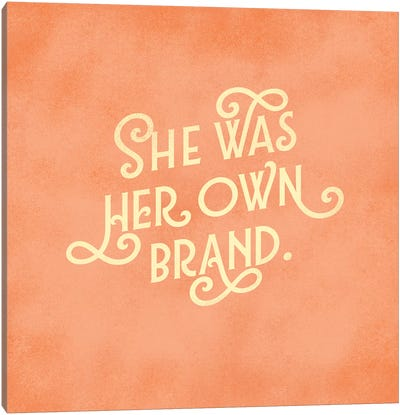 Her Own Brand Lettering Canvas Art Print