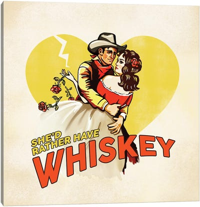 Western Rather Have Whiskey Canvas Art Print