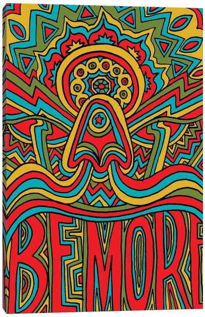Be More Canvas Art Print