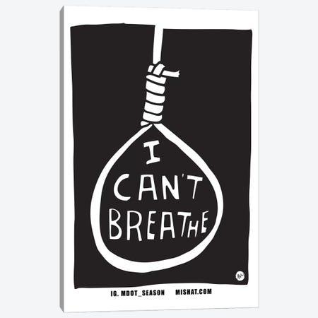 I Can't Breathe Canvas Print #TYU51} by Misha Tyutyunik Canvas Artwork