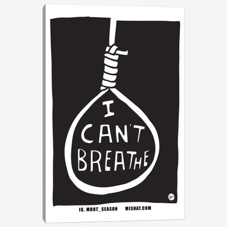 I Can't Breathe Canvas Print #TYU51} by Misha Tyutyunik Canvas Artwork
