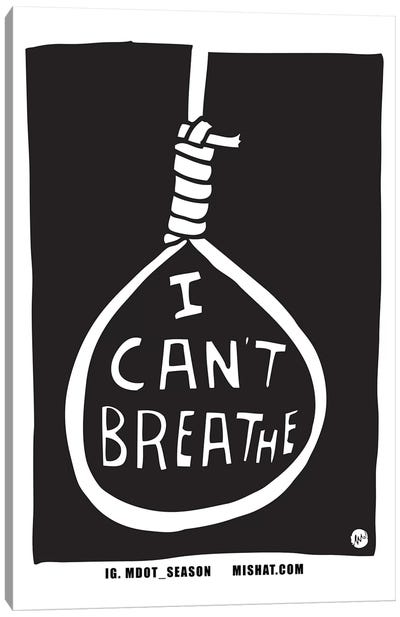 I Can't Breathe Canvas Art Print