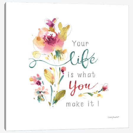 Life is what you make it Canvas Print #UDI349} by Lisa Audit Canvas Wall Art