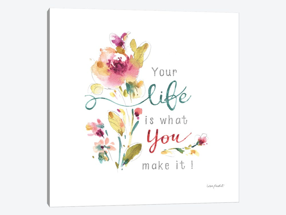 Life is what you make it by Lisa Audit 1-piece Canvas Artwork