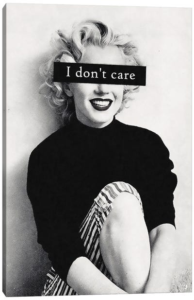 I Don't Care Canvas Art Print