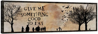 Give Me Something Good To Eat Canvas Art Print
