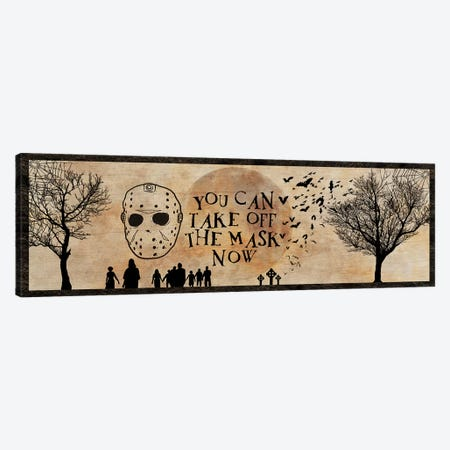 You Can Take Off The Mask Now Canvas Print #UET6} by 5by5collective Art Print