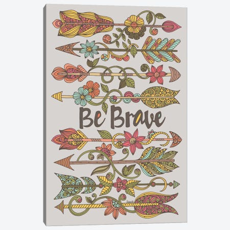 Be Brave II Canvas Print #VAL14} by Valentina Harper Canvas Art