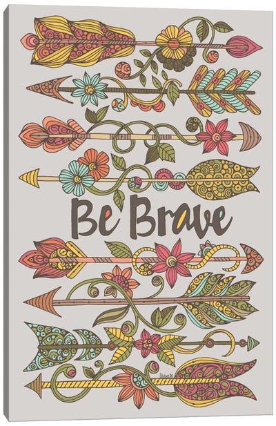 Be Brave II Canvas Art Print