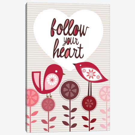 Follow Your Heart Canvas Print #VAL160} by Valentina Harper Canvas Artwork