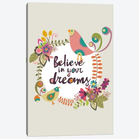 Believe In Your Dreams Canvas Print #VAL18} by Valentina Harper Canvas Print