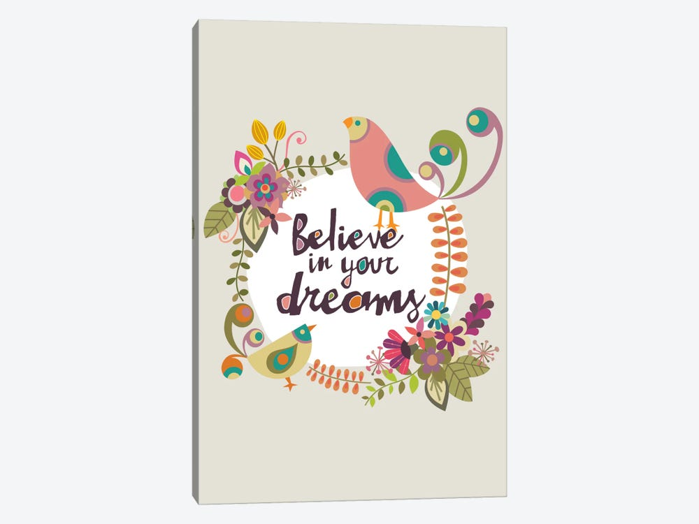Believe In Your Dreams by Valentina Harper 1-piece Canvas Artwork