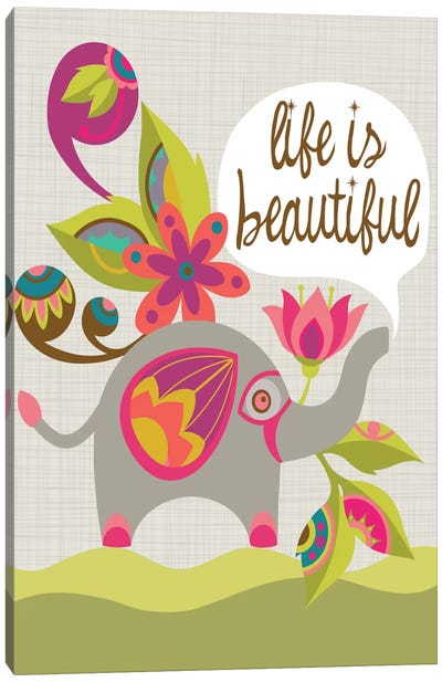 Life Is Beautiful Canvas Art Print