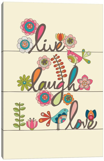 Live! Laugh! Love! Canvas Print #VAL267