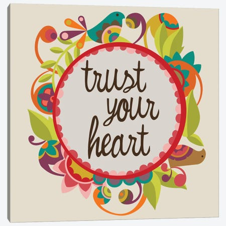 Trust Your Heart Canvas Print #VAL402} by Valentina Harper Canvas Art Print
