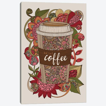But First Coffee Canvas Print #VAL463} by Valentina Harper Art Print