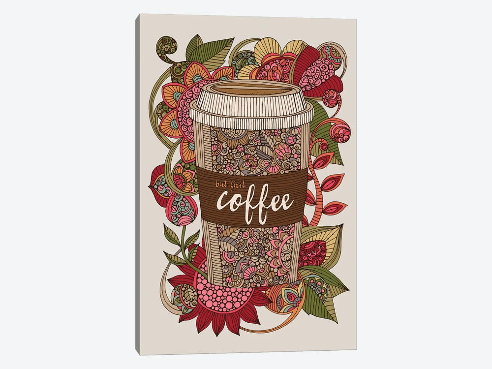 But First Coffee by Valentina Harper 1-piece Canvas Print