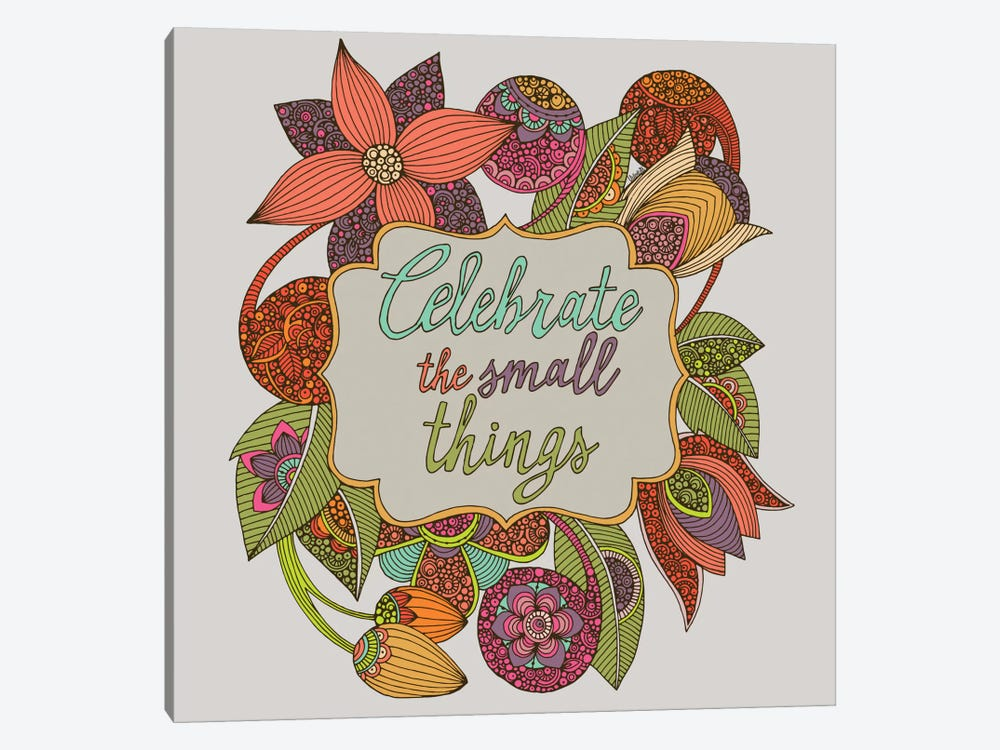 Celebrate The Small Things 1-piece Canvas Print