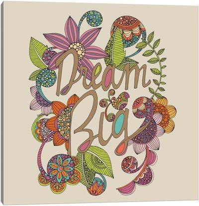 Dream Big Canvas Print #VAL82