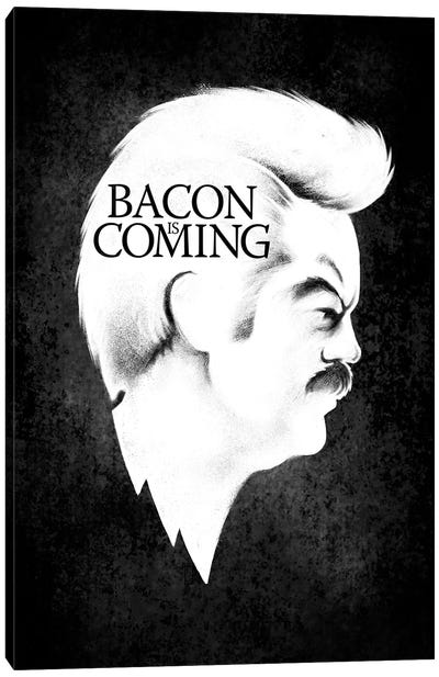 Bacon Is Coming Canvas Art Print