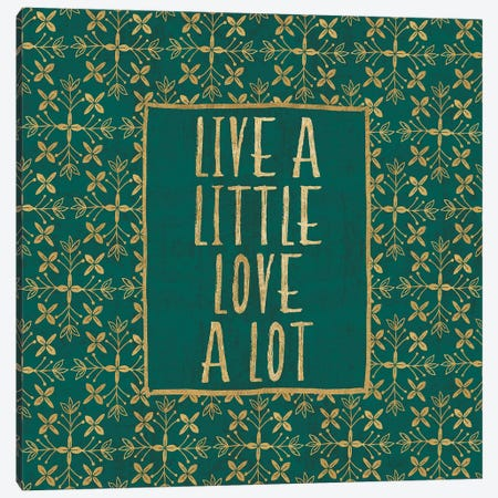 Live a Little Canvas Print #VCH68} by Veronique Charron Canvas Art Print