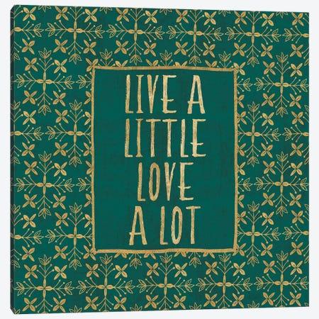 Live a Little Canvas Print #VCH68} by Veronique Charron Canvas Art Print