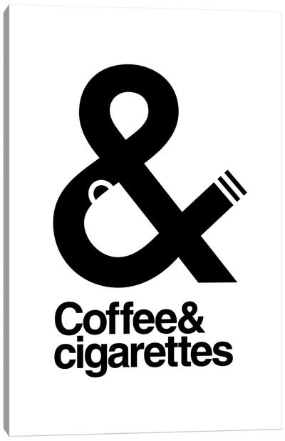 Coffee And Cigarettes Canvas Art Print