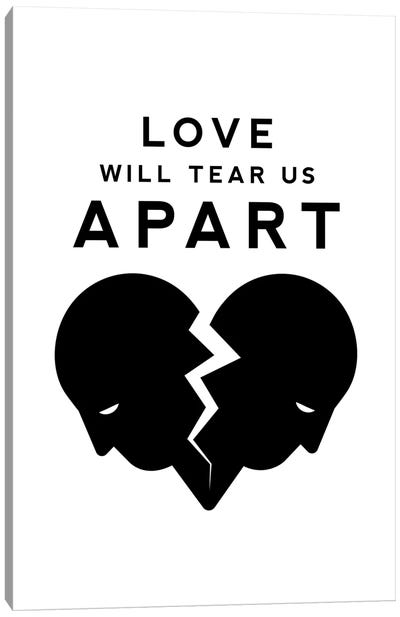 Love Will Tear Us Apart In Black And White Canvas Art Print