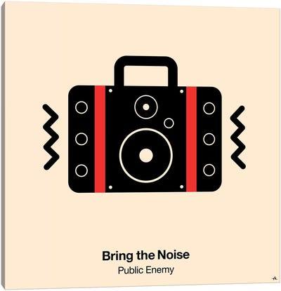 Bring The Noise Canvas Art Print