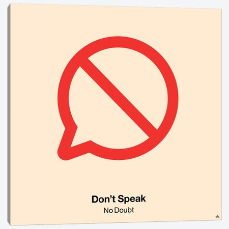 Dont Speak Canvas Print #VHE40} by Viktor Hertz Canvas Art Print