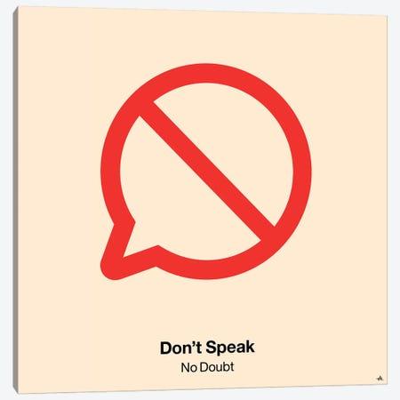 Dont Speak Canvas Print #VHE40} by Viktor Hertz Canvas Art Print