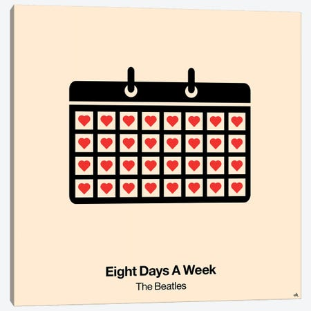 Eight Days A Week Canvas Print #VHE41} by Viktor Hertz Canvas Art Print