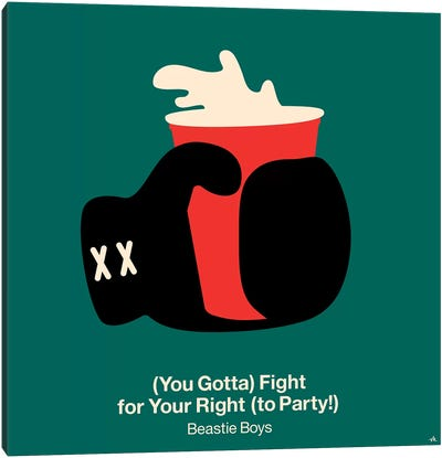 Fight For Your Right To Party Canvas Art Print