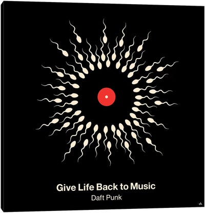 Give Life Back To Music Canvas Art Print