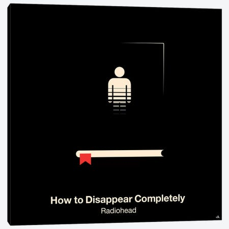 How To Disappear Completely Canvas Print #VHE53} by Viktor Hertz Canvas Art