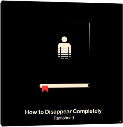 How To Disappear Completely Canvas Art Print