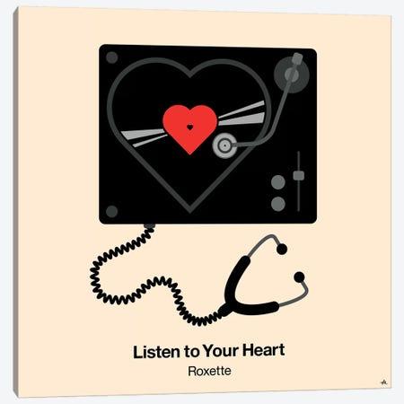 Listen To Your Heart Canvas Print #VHE62} by Viktor Hertz Art Print