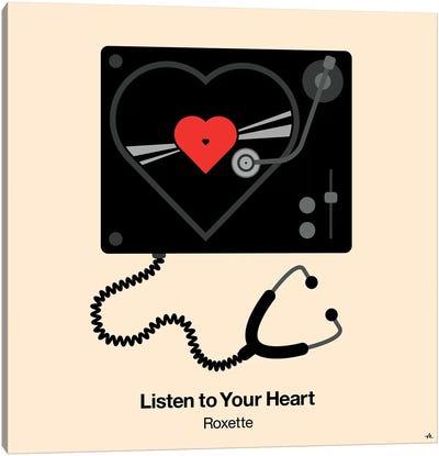 Listen To Your Heart Canvas Art Print