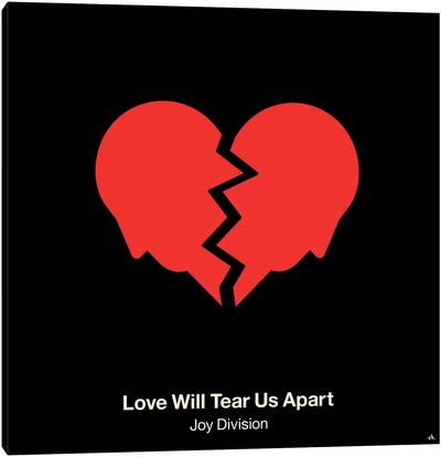 Love Will Tear Us Apart Canvas Art Print