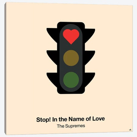 Stop In The Name Of Love Canvas Print #VHE91} by Viktor Hertz Canvas Wall Art
