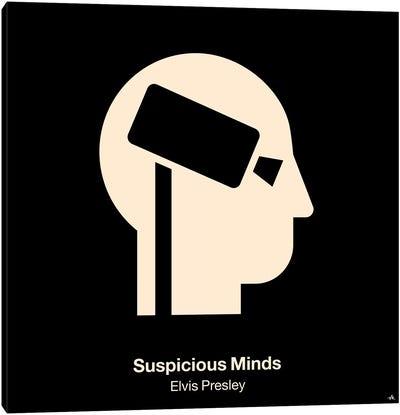 Suspicious Minds Canvas Art Print