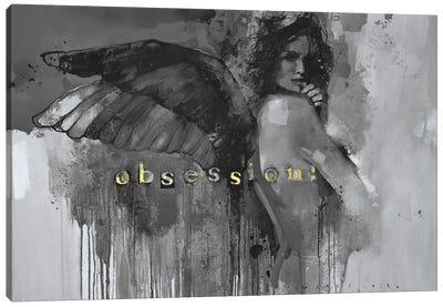 Obsession! Canvas Art Print