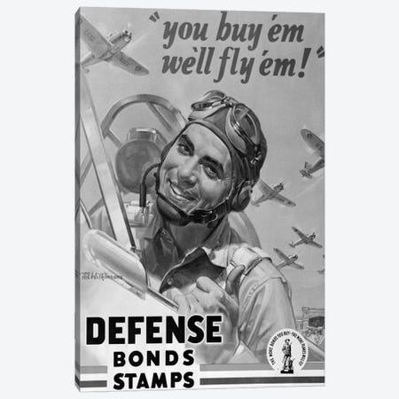1940s Defense Bond & Stamp Poster From World War Two With Fighter Pilot Saying You Buy Em We Fly Em Canvas Print #VTG209} by Vintage Images Canvas Wall Art
