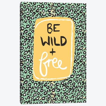 Be Wild And Free Canvas Print #VYO11} by Vicky Yorke Canvas Artwork