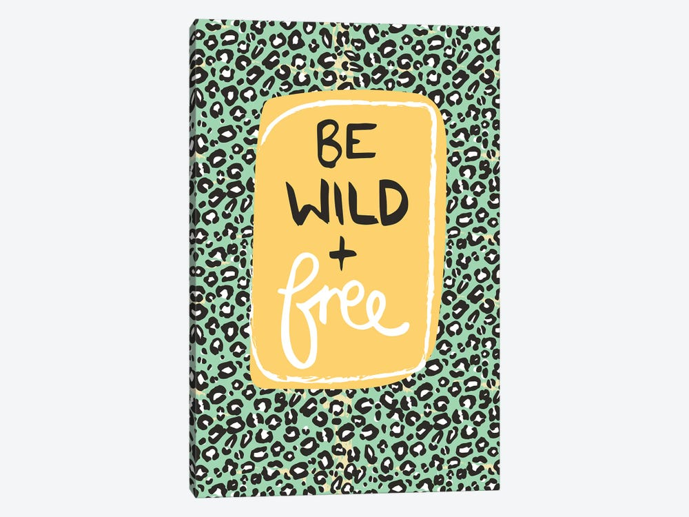 Be Wild And Free by Vicky Yorke 1-piece Canvas Art