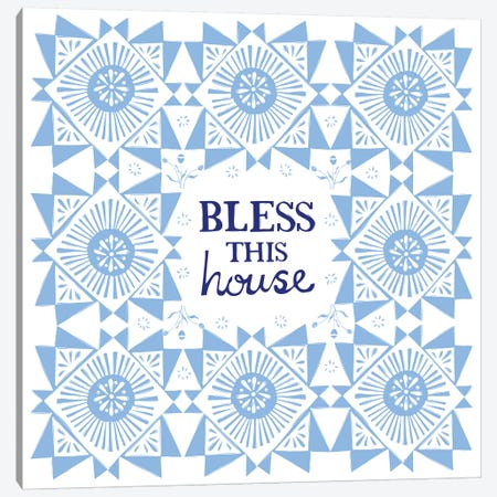 Bless This House (Blue) Canvas Print #VYO15} by Vicky Yorke Canvas Print